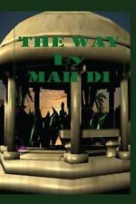 The Way by Ma Di (2013, Paperback)