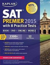 Kaplan SAT Premier 2015 with 8 Practice Tests by Kaplan (2014, Paperback)