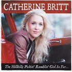 CATHERINE BRITT - THE HILLBILLY PICKIN RAMBLIN GIRL SO FAR CD ~ BEST~HITS *NEW*