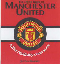 Justyn Barnes The Little Book of Manchester United Very Good Book