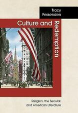 Culture and Redemption : Religion, the Secular, and American Literature by...