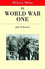 Who's Who in World War I, Bourne, John 0415141796
