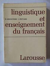 LINGUISTIQUE ET ENSEIGNEMENT DU FRANCAIS 1970 GENOUVRIER LAROUSSE