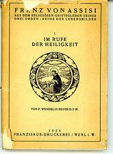 Buch_Franz von Assisi 1. Im Rufe der Heiligkeit