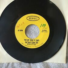 """The Dave Clark 5-2 Orig 45's-""""You Got What It Takes"""" & """"Try Too Hard""""-Epic-EX/EX"""