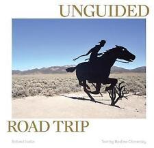 Unguided Road Trip by Nadine Olonetzky, Roland Iselin (Hardback, 2017)