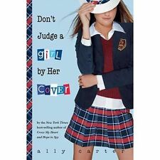 Ally Carter - Dont Judge A Girl By Her Cover (2009) - Used - Trade Cloth (H