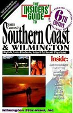 The Insiders' Guide to North Carolina's Southern Coast & Wilmington (6th ed), Fe