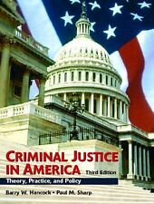 Criminal Justice in America: Theory, Practice, and Policy (3rd Edition), Sharp P