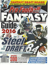 PRO FOOTBALL WEEKLY FANTASY FOOTBALL GUIDE, 2016  ( THE STEEL OF THE DRAFT )