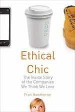 Fran Hawthorne - Ethical Chic (2012) - Used - Trade Cloth (Hardcover)