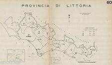 Comuni Provincia di Littoria 1938.Latina.Carta Topografica.Anno XVI Era Fascista