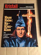 KRISTALL - 17 - 3. Vj. 1965 - KU-KLUX-KLAN - TSCHOU EN-LAI LERNT TANZEN