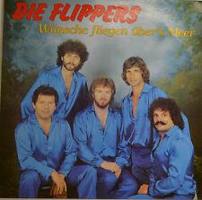 """DIE FLIPPERS - WÜNSCHE FLIEGEN ÜBER`S MEER 12"""" LP (W 786)"""