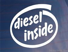 DIESEL INSIDE Novelty Car/Van/Truck/Boat/Window/Bumper Vinyl Sticker/Decal