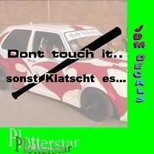 Dont Touch it Sonst klatscht JDM Sticker aufkleber oem PS Power fun like Shocker