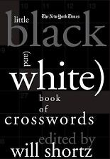The New York Times Little Black (and White) Book of Crosswords by New York...