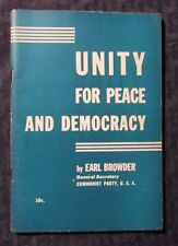 1939 UNITY FOR PEACE AND DEMOCRACY by Earl Browder Pamphlet VG+ 96 pgs