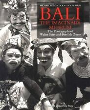 Bali: The Imaginary Museum: The Photographs of Walter Spies and Beryl de Zoete,