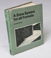 A Zone System for All Formats by Joseph Saltzer (1979, Hardcover)