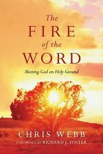 The Fire of the Word Meeting God on Holy Ground Webb          L3