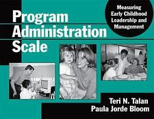 Program Administration Scale: Measuring Early Childhood Leadership And Manageme