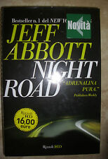 JEFF ABBOTT - NIGHT ROAD.ADRENALINA PURA - ED:RIZZOLI - ANNO:2010 (BG)