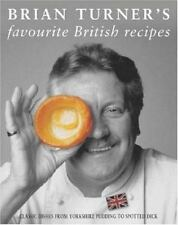 Brian Turner's Favourite British Recipes: Classic Dishes from Yorkshire Pudding