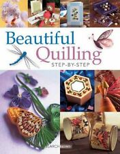 Beautiful Quilling Step-By-Step New Paperback Book Diane Crane, Judy Cardinal, J