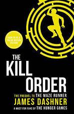 The Kill Order (Maze Runner Series), Dashner, James, New