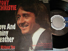 "7"" Tony Christie / Love and Rainy Weather & Life without you - PROMO 1972 # 2188"