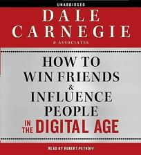 How to Win Friends and Influence People in the Digital Age by Dale Carnegie...