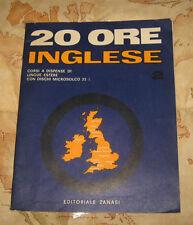 """Libri/Riviste/Corso Di Lingua """" 20 ORE INGLESE """" Ed.Zanasi/Lezione n° 2/Anni 60"""
