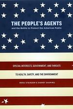 The People's Agents and the Battle to Protect the American Public: Spe-ExLibrary