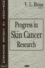 Horizons in Cancer Research Ser.: Progress in Skin Cancer Research Vol. 30 by...