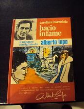 CAROLINA INVERNIZIO * BACIO INFAME * il romanzo consigliato da Alberto Lupo 1972