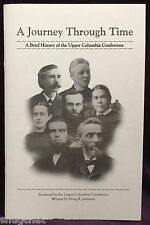 A Journey Through Time Brief History of Upper Columbia Conference Adventists SDA