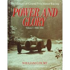POWER AND GLORY - THE HISTORY OF MOTOR RACING VOL 1 1906-1951 - LIVRE D'OCCASION