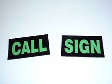 """1 CALL SIGN PATCH GREEN ON IR BLACK 3.5""""X2"""" CUSTOM WITH VELCRO® BRAND FASTENER"""