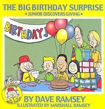 The Big Birthday Surprise: Junior Discovers Giving (Life Lessons with Junior), D