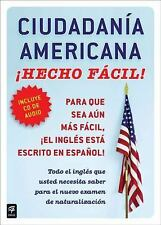 CIUDADANIA AMERICANA HECHO FACIL  (United States Citizenship Test Guid-ExLibrary