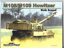 Squadron Walk Around Series M108/M109 Howitzer David Doyle Soft Cover Ref. 5721