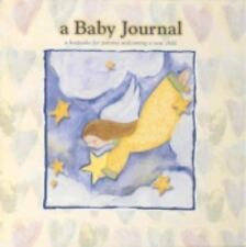 A Baby Journal : A Keepsake for Parents Welcoming a New Child by Marianne...