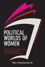 Political Worlds of Women, Student Economy Edition : Activism, Advocacy, and...