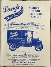 Lang's Old Car Parts - Model T Ford - Fall 2006 Catalog - 176 pages