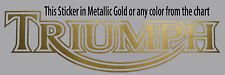 Triumph sticker Gold Metallic or any color for T300 T500 Bonneville Thruxton New