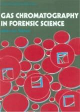 Gas Chromatography In Forensic Science (Ellis Horwood Series in Forens-ExLibrary