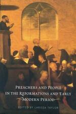 Preachers and People in the Reformations and Early Modern Period Larissa Taylor