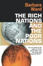 Rich Nations and the Poor Nations by Barbara Ward (1962, Paperback)