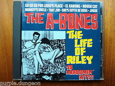 THE A-BONES - The Life of Riley CD  Full blown 50's garage crank  Kaboomin' Hits